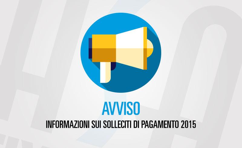 Informazioni sui solleciti di pagamento 2015