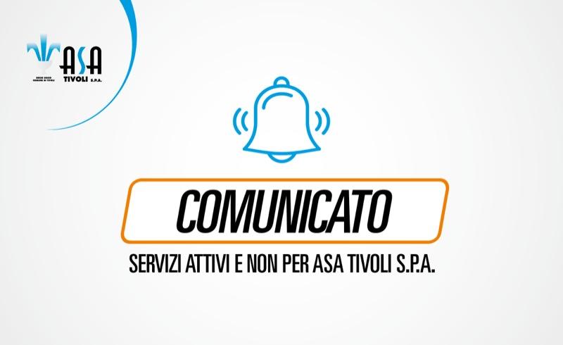 Comunicato – Servizi attivi e non per Asa Tivoli S.p.A.