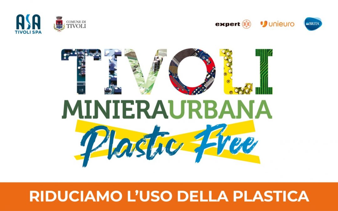 Comunicato – Tivoli Miniera Urbana Plastic free